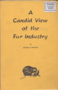 A Candid View of the Fur Industry