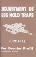 Adjustment of the Leg Hold Trap for Greater Profit