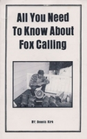 All You Need To Know About Fox Calling