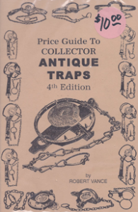 Price Guide to Collector Antique Traps 4th Edition
