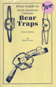 Price Guide to North American Collector Bear Traps 4th Edition