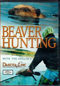 Beaver Hunting with the Anglins