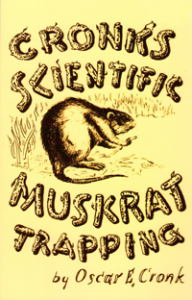 Cronks Scientific Muskrat Trapping