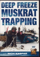 Deep Freeze Muskrat Trapping