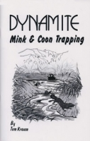 Dynamite Mink Trapping