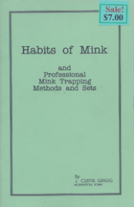 Habits of Mink and Professional Mink Trapping Methods and Sets