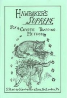 Hawbakers Supreme Fox and Coyote Trapping
