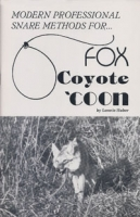 Modern Professional Snare Methods for Fox Coyote Coon