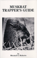 Muskrat Trappers Guide