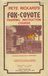 Pete Rickards Fox Coyote Trapping Instruction Course