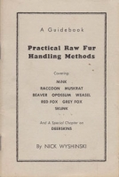 Practical Raw Fur Handling Methods, A Guidebook