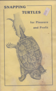 Snapping Turtles for Pleasure & Profit