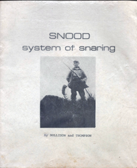 Snood System of Snaring