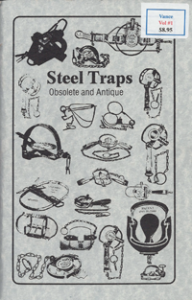 Steel Traps Obsolete & Antique Vol I