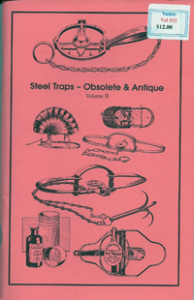 Steel Traps Obsolete & Antique Vol II