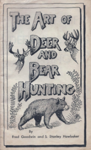 The Art of Deer & Bear Hunting