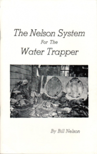 The Nelson System for the Water Trapper
