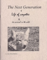 The Next Generation of Life of Coyotes & Its Survival in the Wild