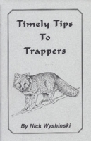 Timely Tips to Trappers